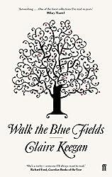Walk the blue Fields