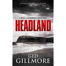 Headland (A Bill Murdoch Mystery Book 1) (English Edition)