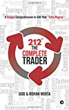 212° The Complete Trader: A Unique Comprehension to Add That Extra Degree