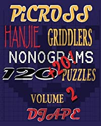 Picross, Hanjie, Griddlers, Nonograms: 120+20! Puzzles by DJ Ape (2010-09-07)