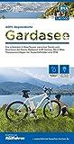 ADFC-Regionalkarte Gardasee, 1:50.000: Die schönsten E-Bike-Touren zwischen Trento und Peschiera del Garda. Radsport trifft Genuss. Mit E-Bike-Tourenvorschlägen für Tourenräder und MTB