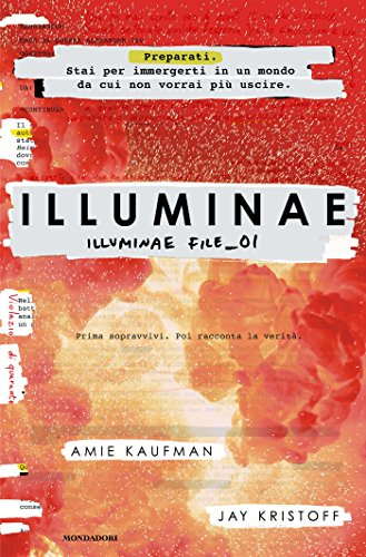Illuminae: Illuminae file - 01 di [Kaufman, Amie]