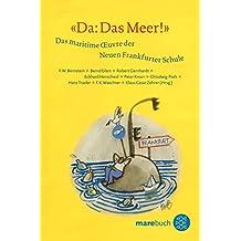 »Da: Das Meer!«: Das maritime Oeuvre der Neuen Frankfurter Schule