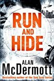 Run and Hide (An Eva Driscoll Thriller Book 1) by Alan McDermott