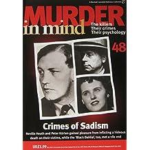 Murder in Mind magazine Issue 48 - Crimes of Sadism, Neville Heath, Peter Kurten, Black Dahlia