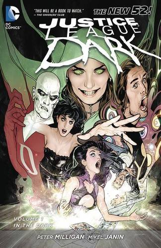 Justice League Dark 1: In the Dark