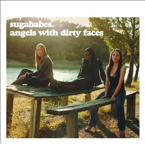 Angels With Dirty Faces (UK ed...