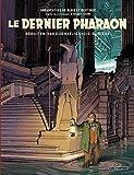 Autour de Blake & Mortimer - Tome 11 - Dernier Pharaon (Le) - Format Kindle - 9782505081517 - 9,99 €