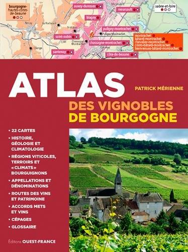 ATLAS DES VIGNOBLES DE BOURGOGNE par MERIENNE PATRICK