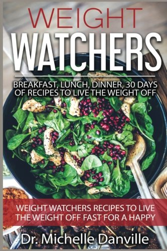 weight-watchers-breakfast-lunch-dinner-30-days-of-recipes-to-live-the-weight-off-volume-1