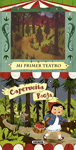 Caperucita roja / Little Red Riding Hood (Mi Primer Teatro / My First Show) por From Susaeta