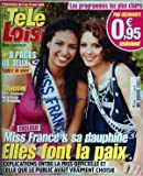 TELE LOISIRS [No 1210] du 04/05/2009 - miss france et sa dauphine - elles font la paix - tourisme - des chasses au tresor en famille...