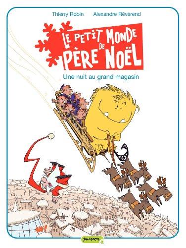 Le petit monde de Père Noël - tome 2 - Une nuit au grand magasin
