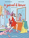 Journal d'Aurore T2 BD : Rien ne va plus !