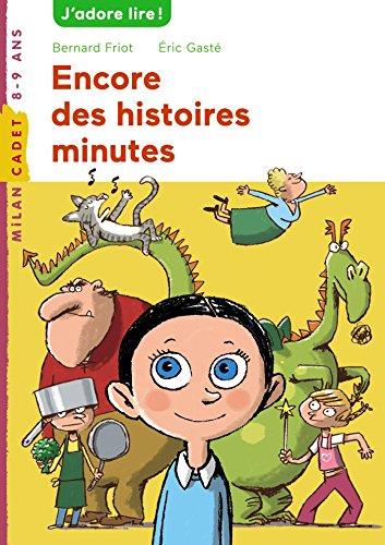 Histoires minute, Tome 03: Encore des histoires minute
