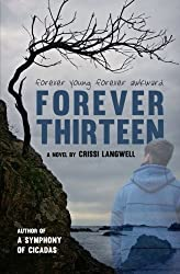 Forever Thirteen: Joey's Story (Forever After) (Volume 2) by Crissi Langwell (2013-10-12)