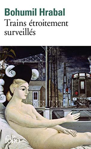 Trains étroitement surveillés (Folio) por Bohumil Hrabal