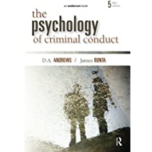 The Psychology of Criminal Conduct by D.A. Andrews (2010-04-22)