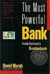The Most Powerful Bank: Inside Germany's Bundesbank by David Marsh (1993-10-12)