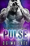 Pulse: A Stepbrother Romance
