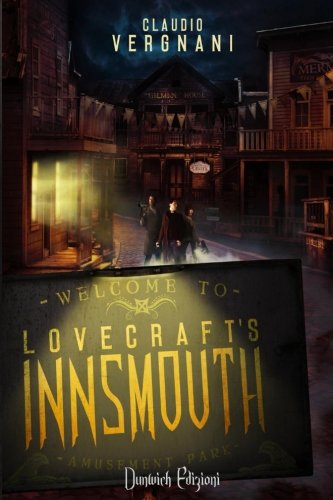 Lovecraft's Innsmouth. Il romanzo