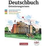 Deutschbuch Gymnasium 5.-10. Schuljahr - Östliche Bundesländer und Berlin - Orientierungswissen: Schülerbuch