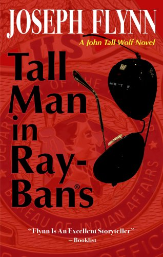 tall-man-in-ray-bans-a-john-tall-wolf-novel-book-1
