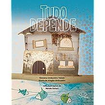 Tudo depende (Portuguese Edition)