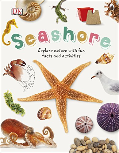 Seashore: Explore Nature with Fun Facts and Activities (Nature Explorers)