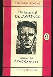 The Essential T. E. Lawrence