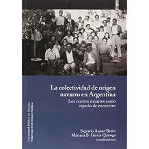 Colectividad de origen navarro en Argentina (Colección Ciencias Sociales)