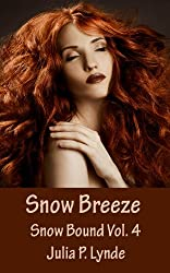 Snow Breeze (Snow Bound Book 4) (English Edition)