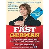 Fast German with Elisabeth Smith (Coursebook) (Fast Language with Elisabeth Smith) (English Edition)