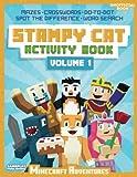Stampy Cat Activity Book: Minecraft Adventures: Volume 1