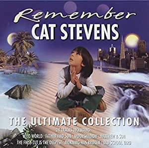Remember Cat Stevens : The Ultimate Collection