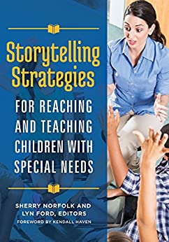 Storytelling Strategies for Reaching and Teaching Children with Special Needs Descargar Epub