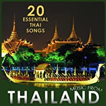 20 Essential Thai Songs. Music from Thailand