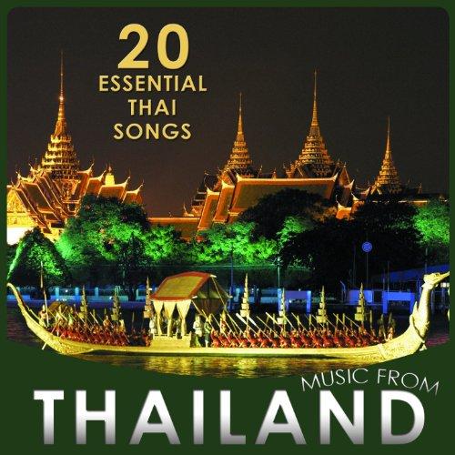 20 Essential Thai Songs. Music from Thailand