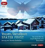Sp?¡èter Frost: Der erste Fall f??r Ingrid Nystr??m und Stina Forss by Roman Voosen (2015-05-01)