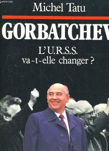 Gorbatchev par Michel Tatu