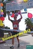 TransEurope-FootRace 2012: Skagen (DK) nach La Línea de la Concepción (E) - Gibraltar (GBZ) - 4.178,5 km in 64 Tagesetappen -
