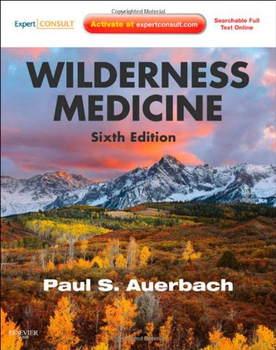 Wilderness Medicine: Expert Consult Premium Edition - Enhanced Online Features and Print, 6e