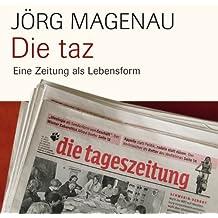 Die taz: Eine Zeitung als Lebensform