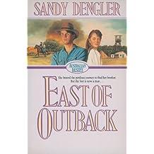 East of Outback (Australian Destiny Book #4)