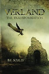 Verland: The Transformation by BE Scully (2011-05-23)
