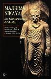 Los Sermones Medios Del Buddha (Clásicos)