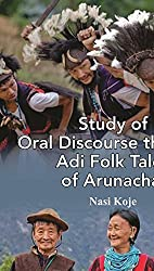 Study of Oral Discourse through Adi Folk Tales of Arunachal