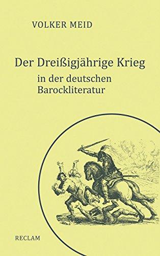Der Dreißigjährige Krieg in der deutschen Barockliteratur (Krieg Dichter)