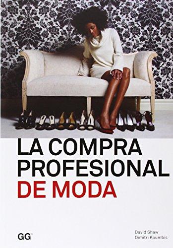 La compra profesional de moda (Moda y gestión)