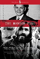 The Manson File: Charles Manson as revealed in letters, photos, stories, songs, art, testimony and documents. by Parfrey, Adam (2011) Paperback